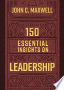 150 Essential Insights on Leadership Book PDF