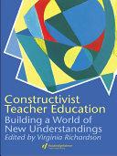 Constructivist Teacher Education Book