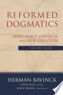 Reformed Dogmatics Volume 4