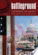 Battleground  Government and Politics  2 volumes