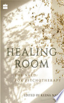 Healing Room  The Need for Psychotherapy