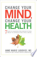 Change Your Mind  Change Your Health