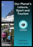 Our Planet's Leisure, Sport and Tourism