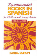 Recommended Books In Spanish For Children And Young Adults 1996 Through 1999