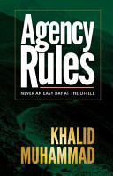 Agency Rules   Never an Easy Day at the Office