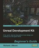 Unreal Development Kit 3 Beginner s Guide