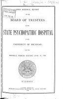 Biennial Report of the Board of Trustees of the State Psychopathic Hospital at the University of Michigan ...