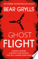 Bear Grylls  Ghost Flight Book