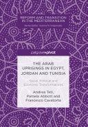 The Arab Uprisings in Egypt  Jordan and Tunisia