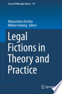 Legal Fictions in Theory and Practice Book