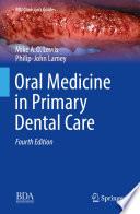 Oral Medicine in Primary Dental Care