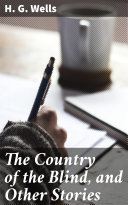Pdf The Country of the Blind, and Other Stories