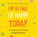 I'm So Full of Happy Today Pdf/ePub eBook