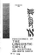 Proceedings of the Linguistic Circle of Manitoba and North Dakota