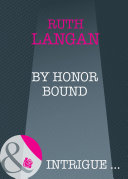 By Honor Bound  Mills   Boon Intrigue   The Lassiter Law  Book 1