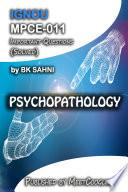 MPCE 011  PSYCHOPATHOLOGY