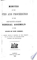 Minutes of the Votes and Proceedings of the     General Assembly of the State of New Jersey