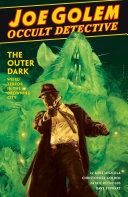 Pdf Joe Golem: Occult Detective Volume 2--The Outer Dark