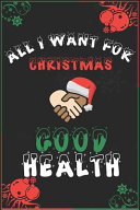 All I Want for Christmas Is Good Health