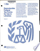 Reproducible Federal Tax Forms for Use in Libraries