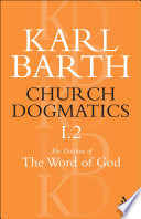 Church Dogmatics: The doctrine of the word of God (2 pts.)