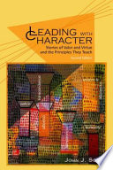 Leading With Character 2nd Edition