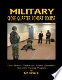 Close Quarter Combat for Modern Operation