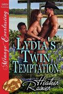 Lydia's Twin Temptation [Divine Creek Ranch 8]
