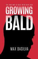 Growing Bald