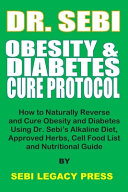 Dr  Sebi Obesity and Diabetes Cure Protocol