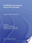 Us Military Innovation Since The Cold War