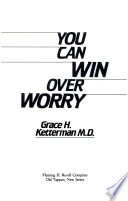 You Can Win Over Worry