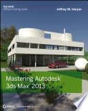 Mastering Autodesk 3ds Max 2013 Book