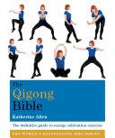 The Qigong Bible