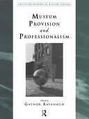 Museum Provision and Professionalism