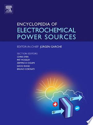 Read Online Encyclopedia of Electrochemical Power Sources Free Books - Unlimited Book