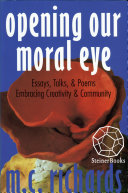 Opening Our Moral Eye