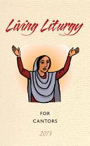 Living Liturgy for Cantors