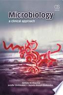 """Microbiology: A Clinical Approach"" by Anthony Strelkauskas, Jennifer Strelkauskas"