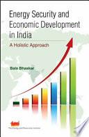 Energy Security and Economic Development in India