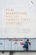 Pdf Film Marketing into the Twenty-First Century Telecharger