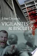 Vigilantes & Biscuits