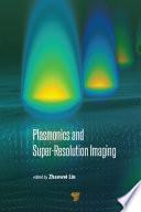 Plasmonics and Super-Resolution Imaging