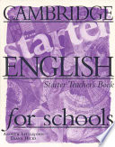 Cambridge English for Schools Starter Teacher's Book