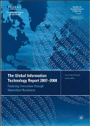 The Global Information Technology Report 2007 2008