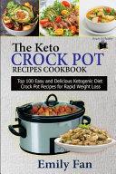 The Keto Crock Pot Recipes Cookbook