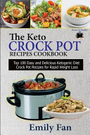 The Keto Crock Pot Recipes Cookbook Book