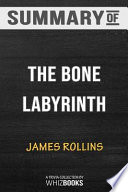 Summary of The Bone Labyrinth: A Sigma Force Novel (Sigma Force Novels): Trivia/Quiz for Fans