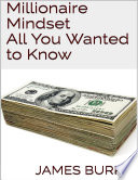 Millionaire Mindset  All You Wanted to Know
