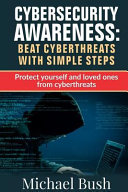 Cyber Security Awareness  Beat Cyber Threats with Simple Steps
